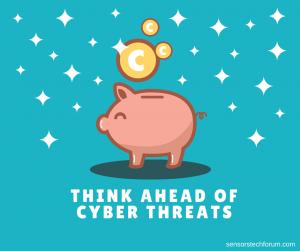 cyber-threats-think-ahead-sensorstechforum