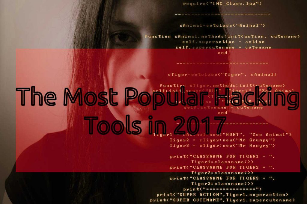 The Most popular hacking tools in 2017 cover image