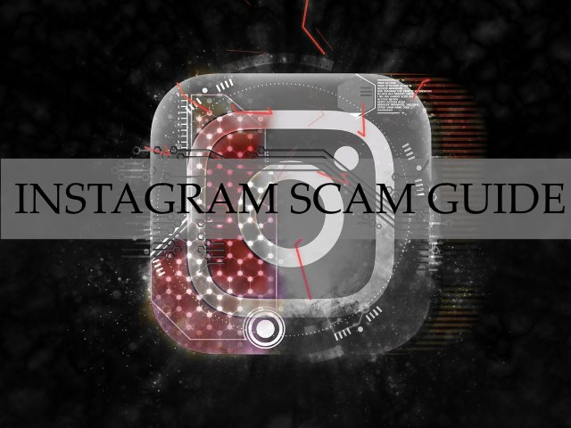 Instagram Scam Guide ? How to Detect and Evade Them