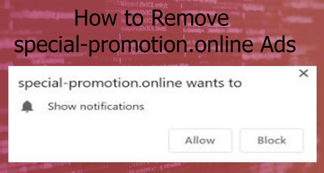 Special-Promotion Online Pop-up Ads – How to Remove It from