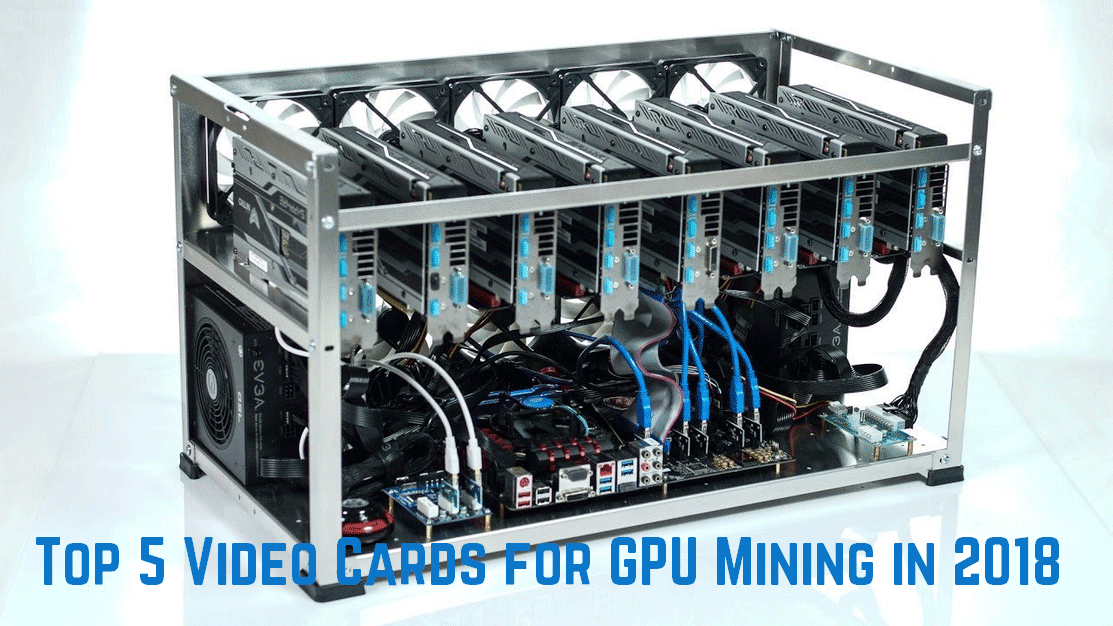 Top 5 Grafikkarten für GPU Mining in 2018