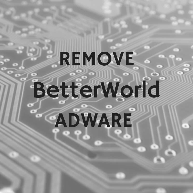 remove-BetterWorld-Adware-sensorstechforum