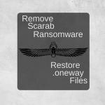 remove scarab ransomware restore .oneway files sensorstechforum