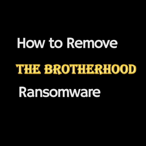 How to Remove The Brotherhood ransomware and restore .ransomcrypt files guide sensorstechforum