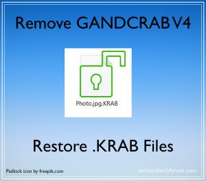 GANDCRAB V4 Ransomware – Remove + Restore  KRAB Encrypted Files