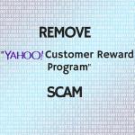 Remove Yahoo Customer Reward Program Scam from Your PC sensorstechfroum