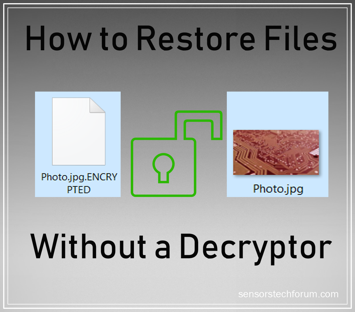 How to Restore Files Encrypted by Ransomware (Without Decrypter)