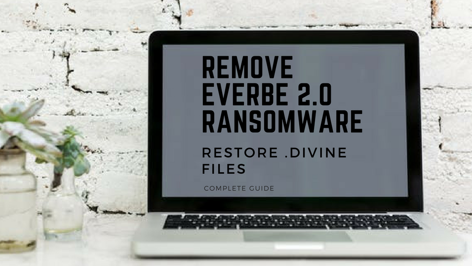 Fjern Everbe 2.0 Ransomware og gendannelse .divine filer