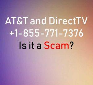 +1-855-771-7376 DirectTV Appel ? Est-ce une arnaque - Comment, Forum sur la sécurité PC et la technologie | SensorsTechForum.com