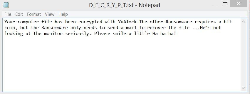 D_E_C_R_Y_P_T.txt ransom note file of cuteRansomware YuAlock sensorstechforum