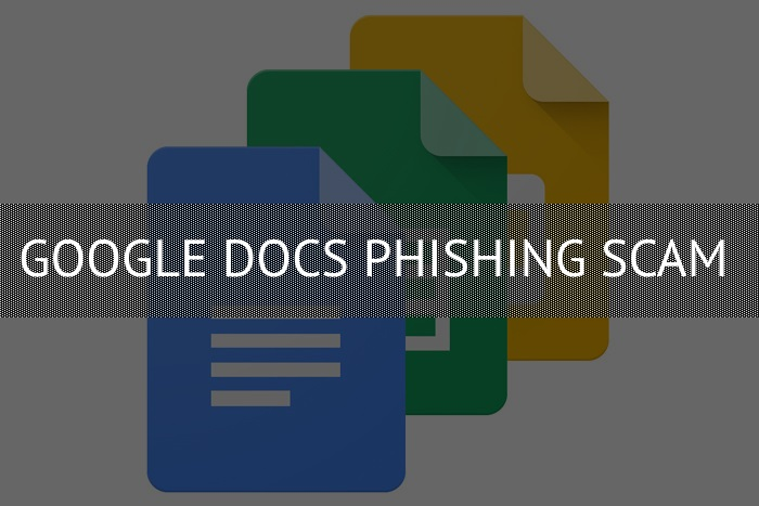 Remove Google Docs Phishing Scam ? How to Protect Yourself