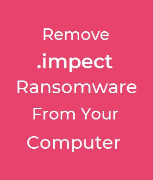 Impect Files Virus How To Remove