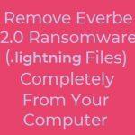 lightning everbe 2.0 ransomware virus remove text