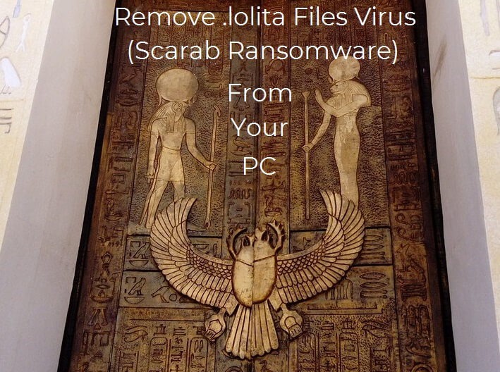lolita files virus text scarab ransomware cleopatra doors