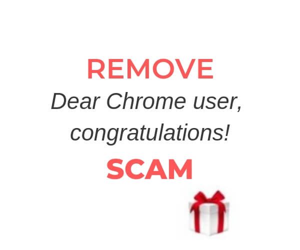 remove-dear-chrome-user-congratulations-online-scam-senosrstechforum-guide
