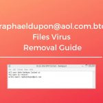 remove raphaeldupon aol com btc files virus sensorstechforum guide