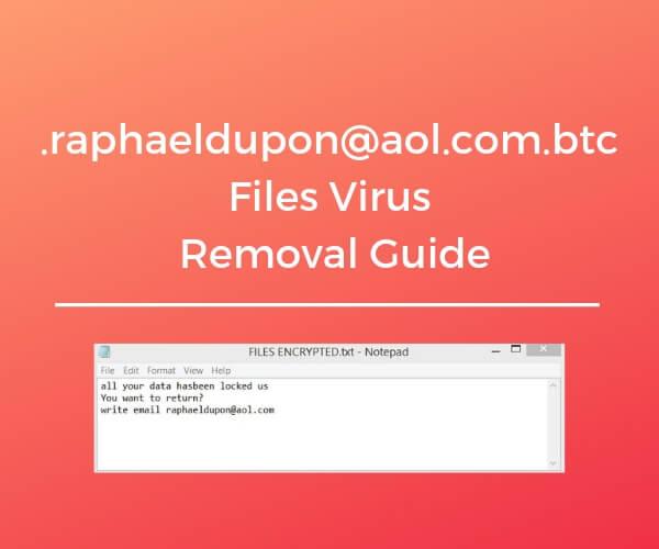 remove raphaeldupon aol com btc files virus sensorstechforum guide