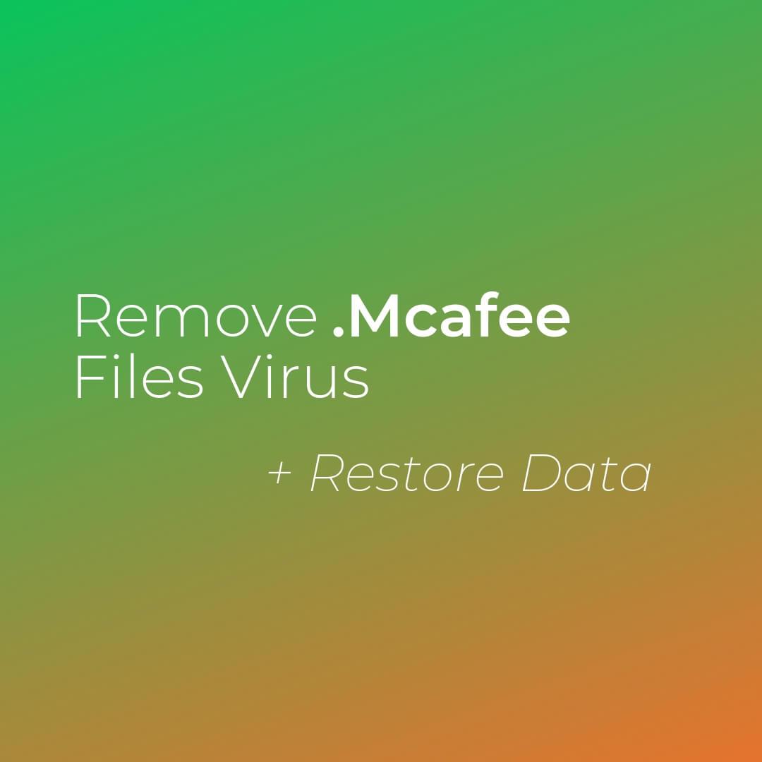 verwijderen van McAfee bestanden virus xorist ransomware sensorstechforum gids