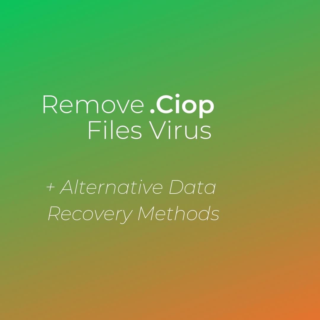 fjerne Ciop ransomare virus sensorstechforum guide