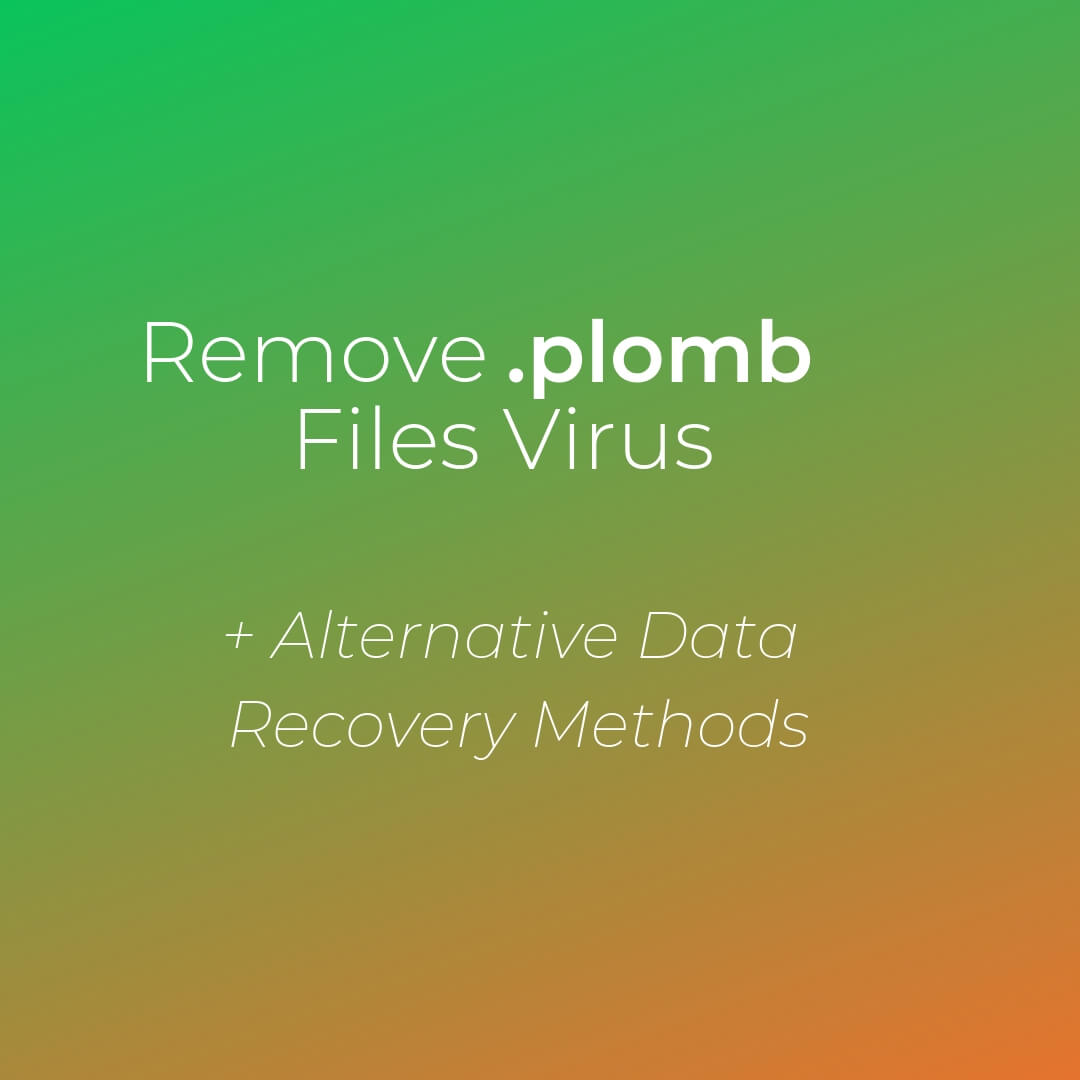 remove-plomb-files-virus-sensorstechforum-guide