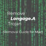 Remove-Longage-A-Trojan-Mac