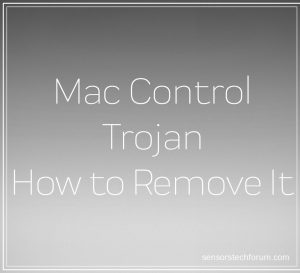Mac Control Virus (Trojan) ? WHAT IS IT + Remove It