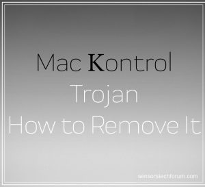 Mac Kontrol Trojan Malware ? WHAT IS IT + Remove It