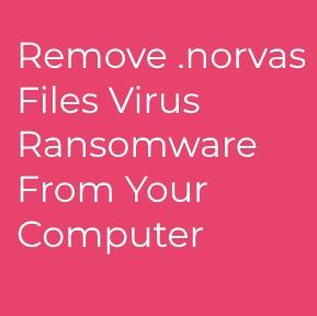 norvas virus de ransomware remove