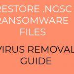 NGSC Ransomware virus remove