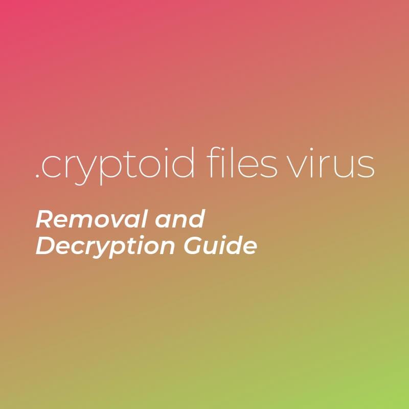 remove cryptoid virus ransomware sensorstechforum guide