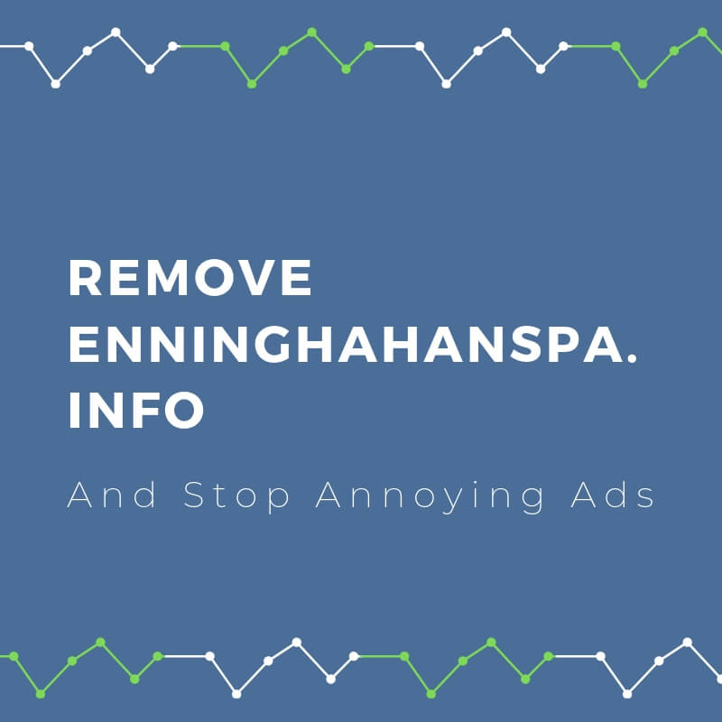 remove enninghahanspa info pop up ads sensorstechforum guide