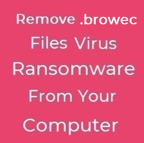 browec files virus