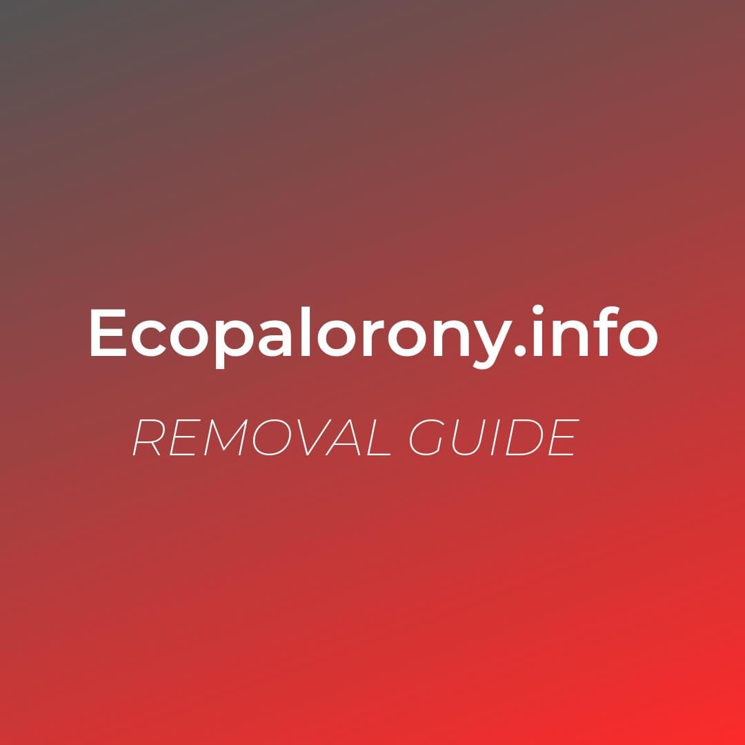 remove-ecopalorony-info-redirect-virus-sensorstechforum