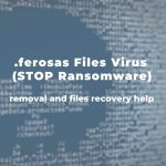 remove-ferosas-ransomware-virus-restore-files-sensorstechforum-guide