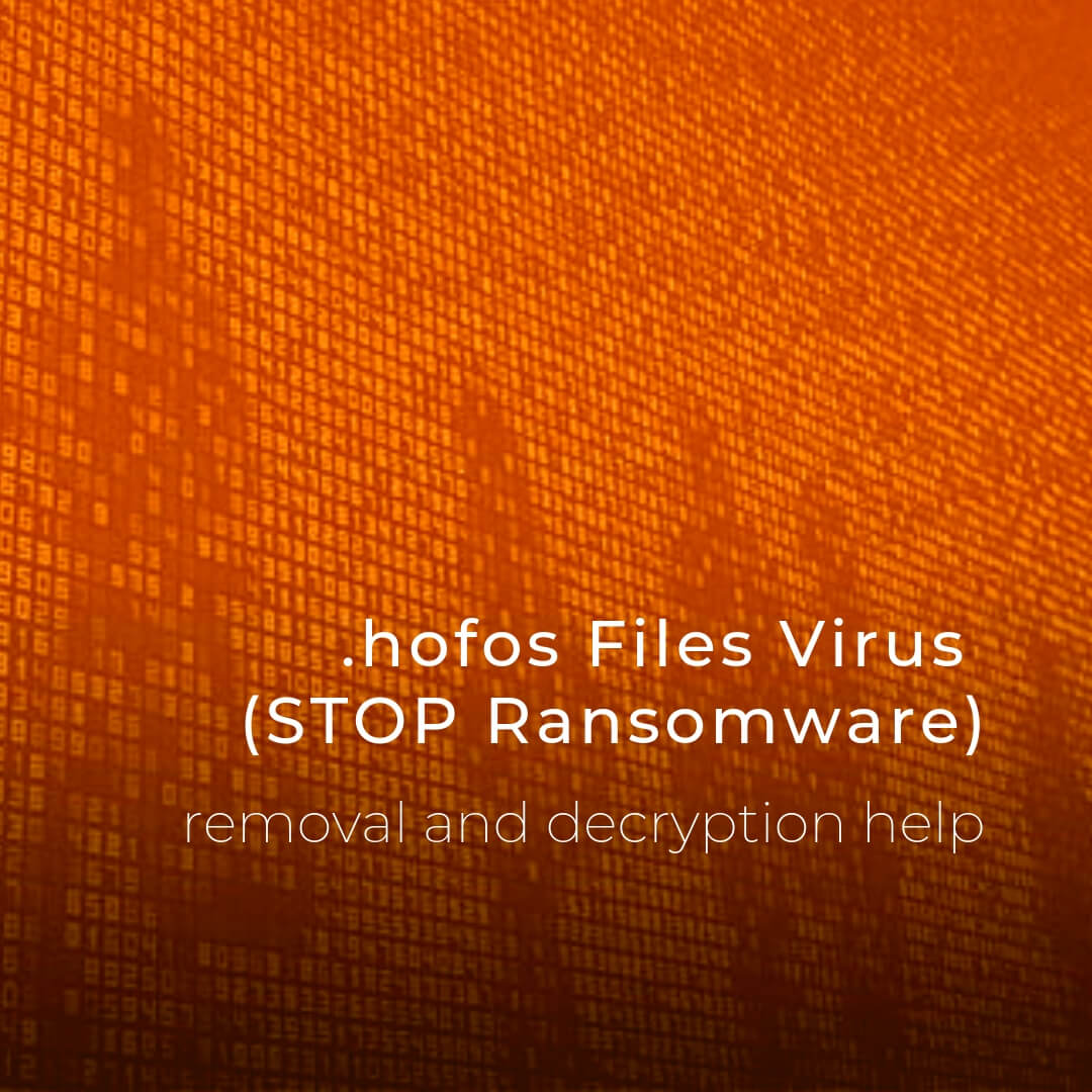 remove-hofos-files-virus-stop-ransomware-sensorstechforum-removal-guide