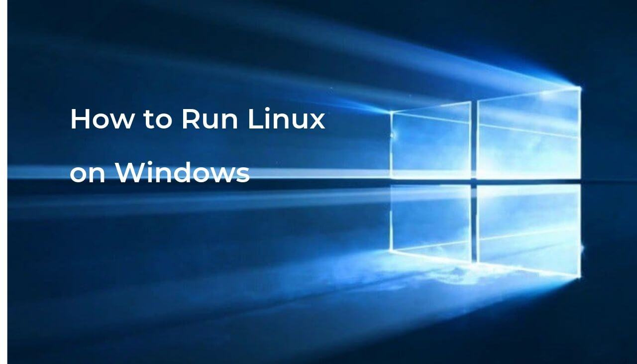 How to Use Linux on a Windows Computer (Tutorial)