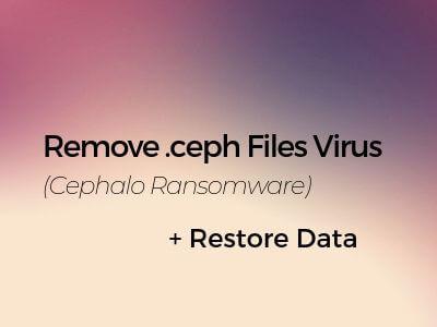 remove-ceph-virus-cephalo-ransomware-sensorstechforum