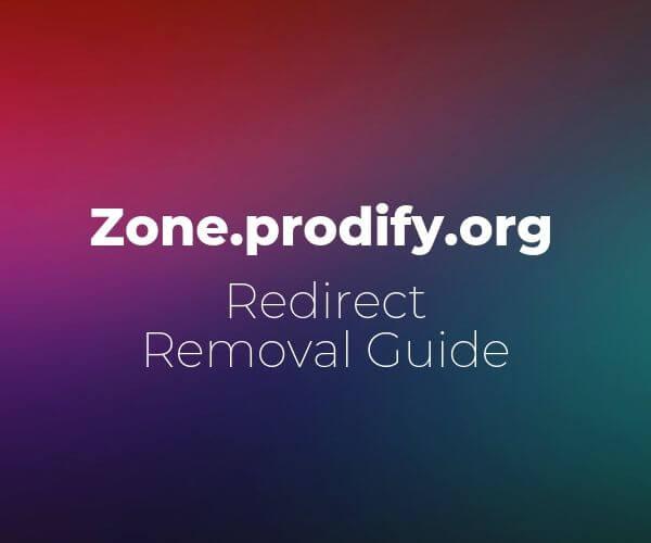 remove-zone-prodify-org-redirect-sensorstechforum