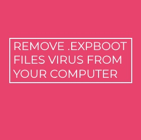 .ExpBoot Files Virus virus remove