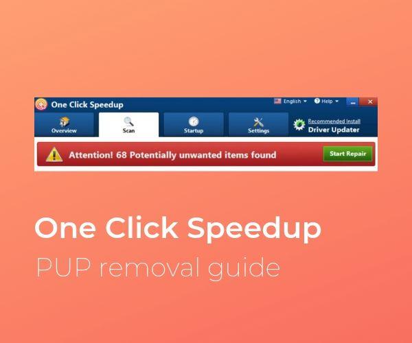 remove One Click Speedup pup sensorstechforum