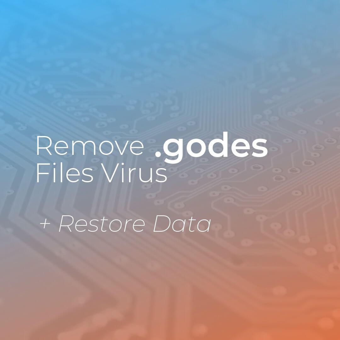 eliminar godes ransomware virus Guía de eliminación sensorstechforum