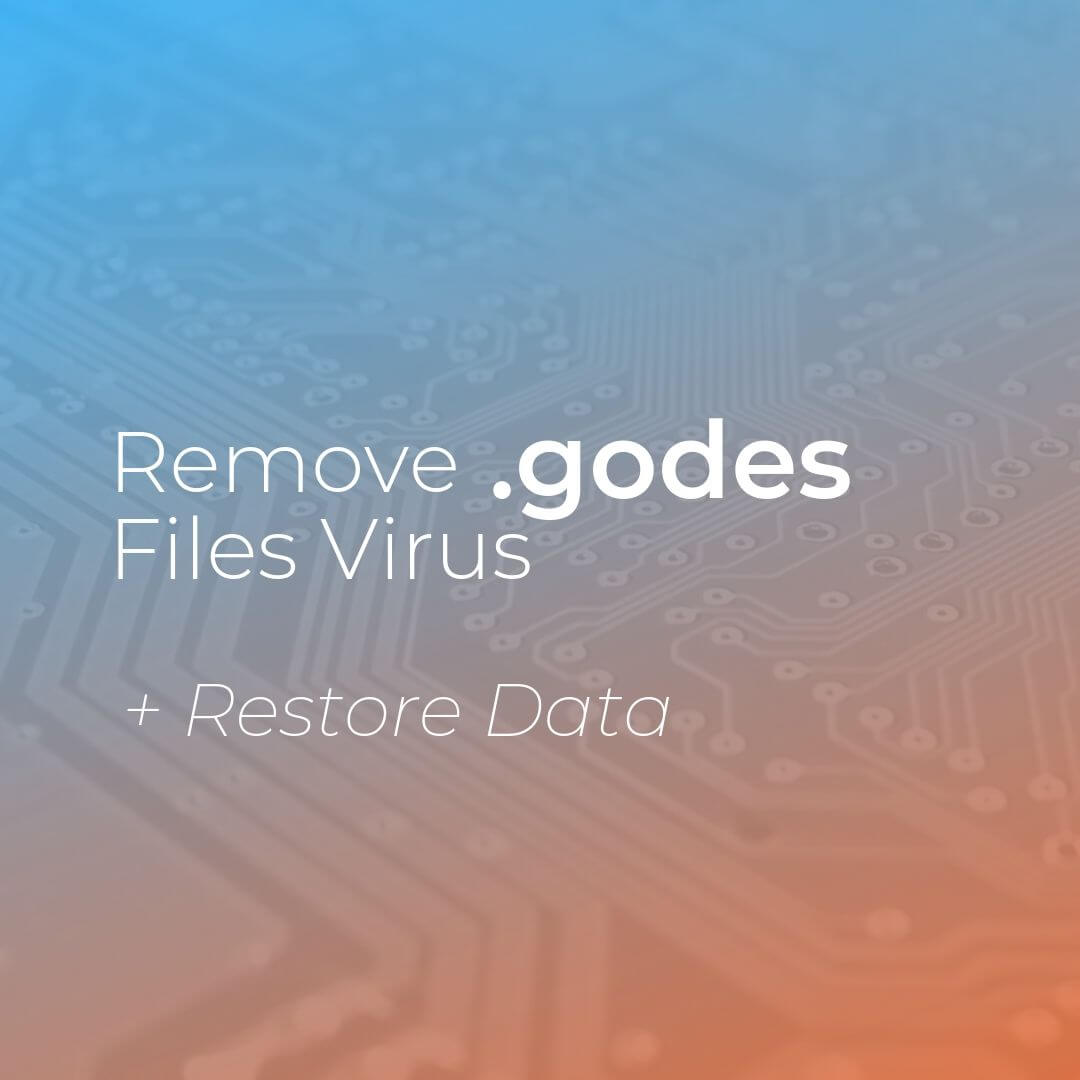 remove godes virus ransomware removal guide sensorstechforum
