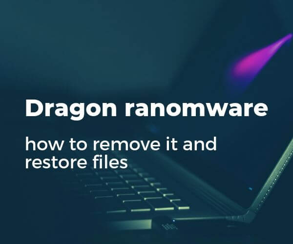 remove-Drachen-Ransomware-Restore-locked-Dateien