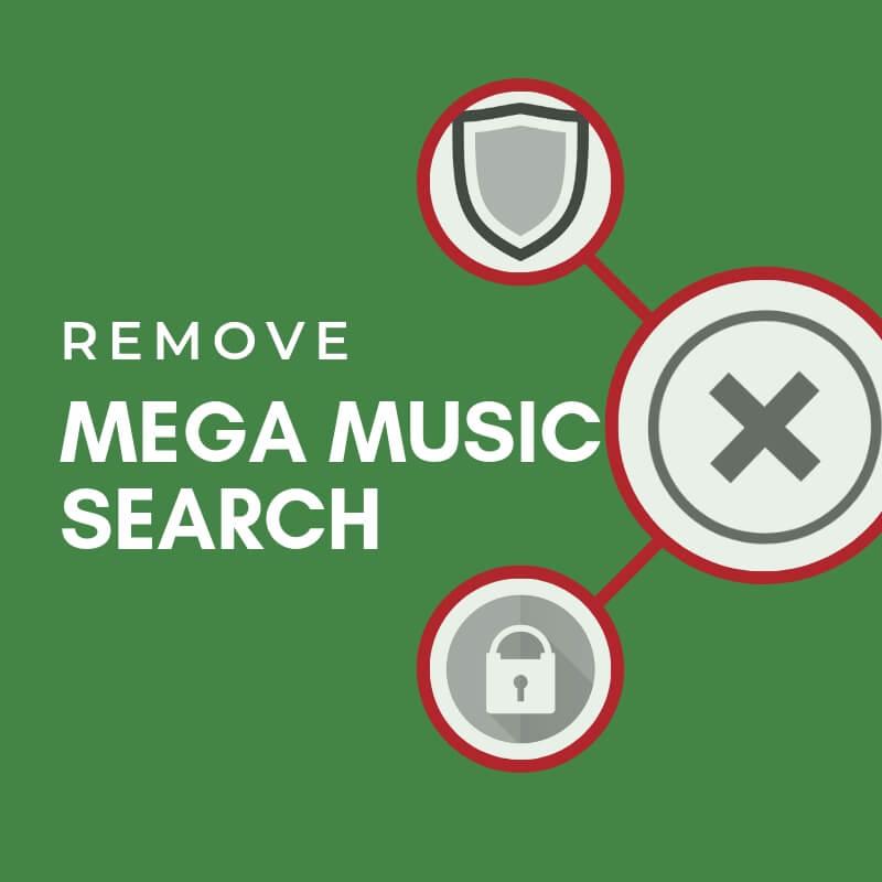 remove-mega-music-search-hijacker-virus