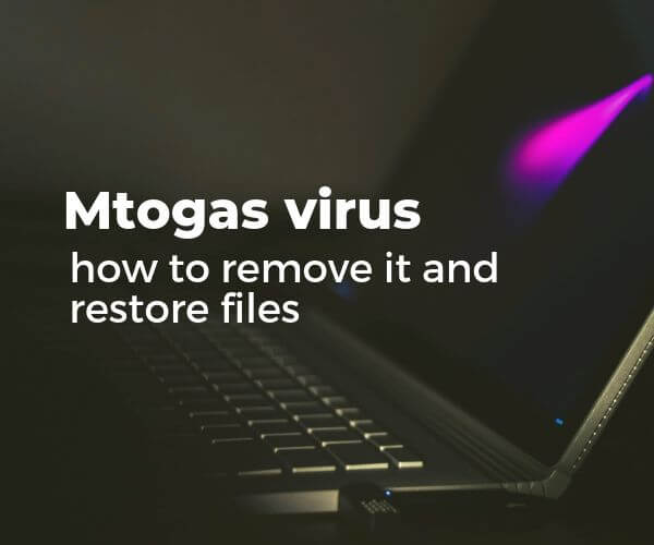fjerne-mtogas-virus-ransomware removal guide