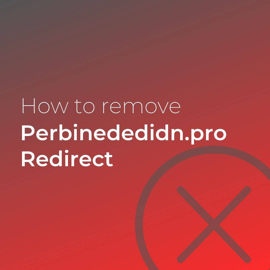 remove perbinededidn pro redirect virus sensorstechforum