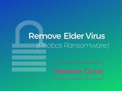 remove elder virus ransomware restore files sensorstechforum