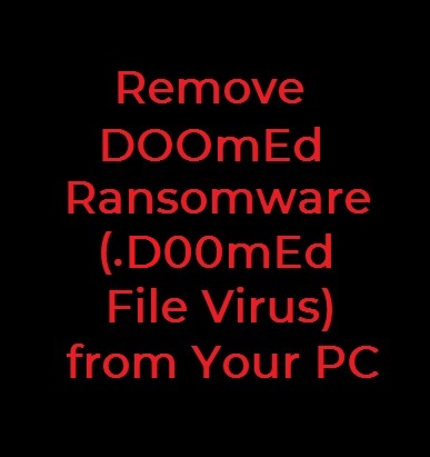 stf-d00mEd-file-DOOmEd-ransomware-remove