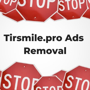 Tirsmile.pro Pop-up Ads removal sensorstechforum