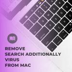 remove SearchAdditionally mac virus app from macos sensorstechforum